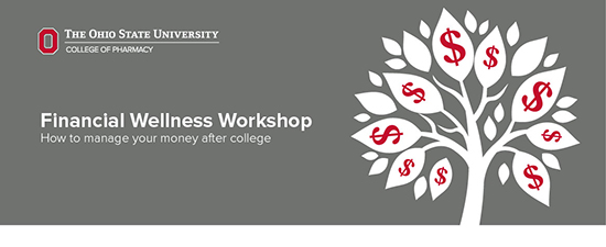 Financial Wellness Workshop: how to manage your money after college